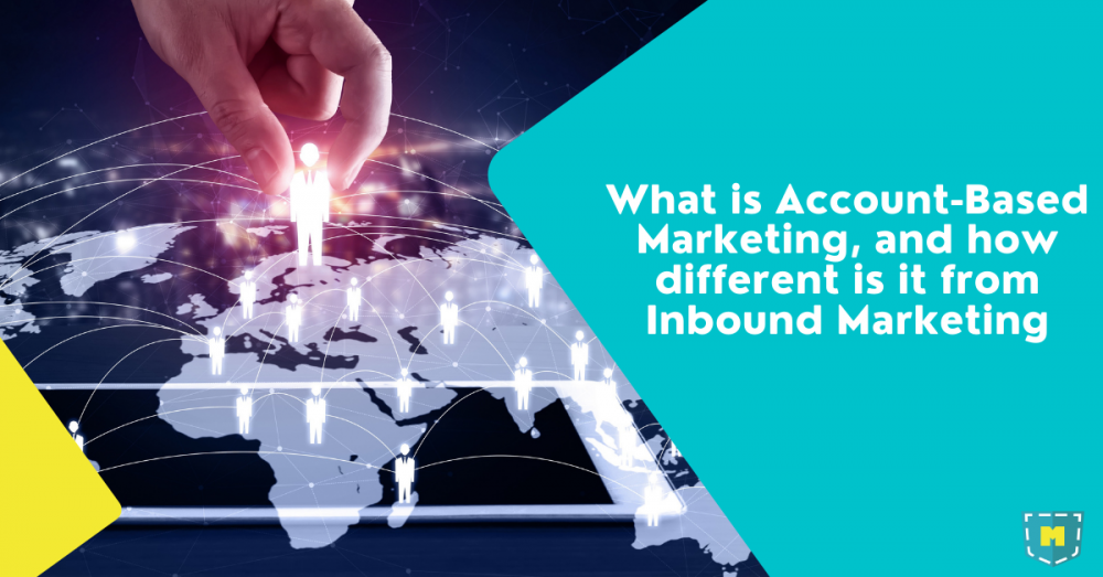 what-is-b2b-account-based-marketing-difference-between-abm-vs-inbound-marketing
