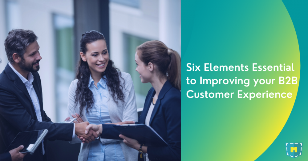 six-elements-essential-to-improving-your-b2b-customer-experience