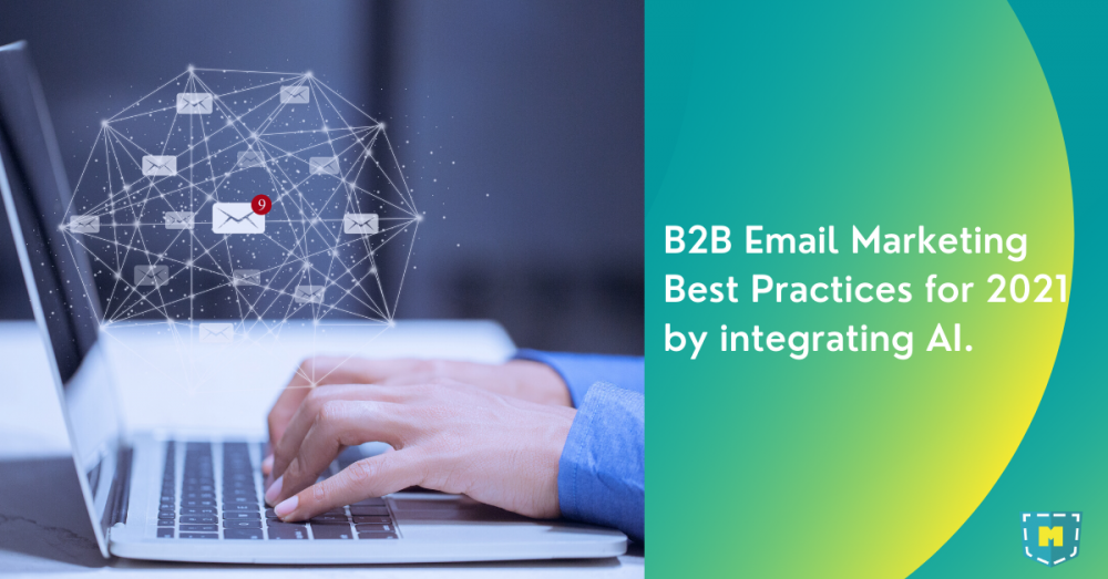 b2b-email-marketing-best-practices-for-2021-by-integrating-ai